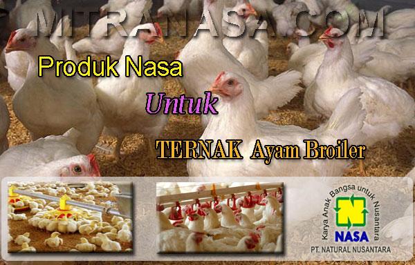 Produk Nasa Untuk Budidaya Ternak Ayam Broiler